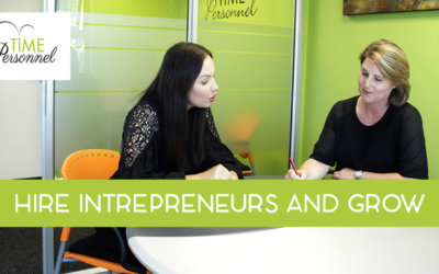 Hire Intrapreneurs and grow!