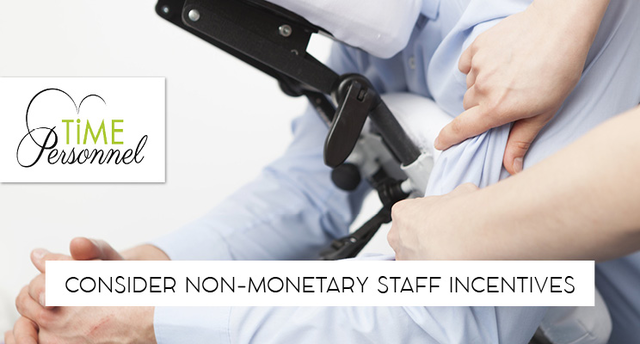 Consider non-monetary staff incentives