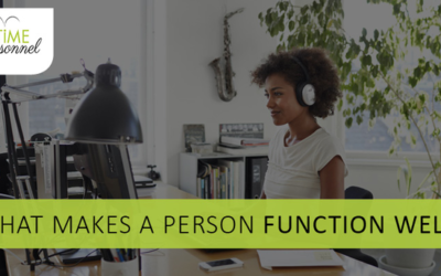 What makes a person function well?