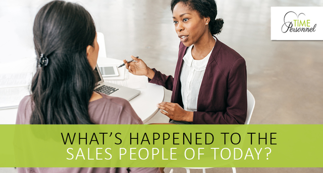 What has happened to the sales people of today?
