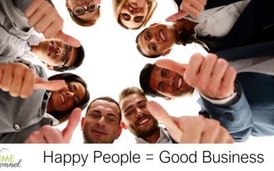 When recruiting remember Happy People = Good Business